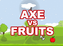 Axe Vs Fruits